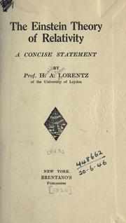 Cover of: The Einstein theory of relativity: a concise statement.