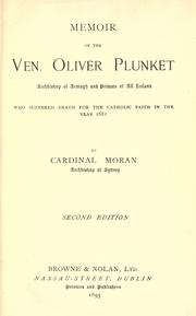 Cover of: Memoir of the Ven. Oliver Plunket: Archbishop of Armagh and primate of all Ireland ...