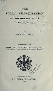 Cover of: The social organisation in North-East India in Buddha's time