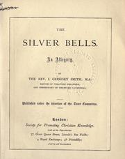 Cover of: The silver bells: an allegory