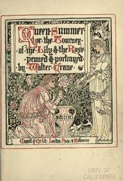 Cover of: Queen Summer: or the journey of the lily and the rose