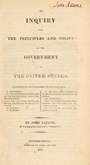 Cover of: An inquiry into the principles and policy of the government of the United States