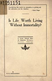 Cover of: Is life worth living without immortality?