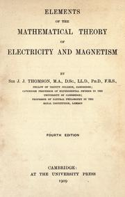 Cover of: Elements of the mathematical theory of electricity and magnetism