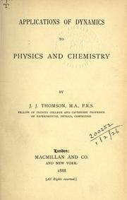 Cover of: Applications of dynamics to physics and chemistry
