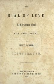 Cover of: The dial of love: a Christmas book for the young