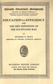 Cover of: Education for efficiency, and The new definition of the cultivated man