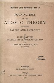 Cover of: Foundations of the atomic theory