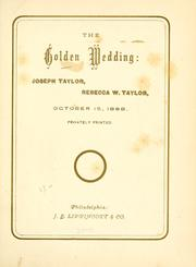 Cover of: The Golden Wedding: Joseph Taylor, Rebecca W. Taylor, October 15, 1868