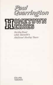 Cover of: Hometown Heroes - On the Road with Canada's National Hockey Team