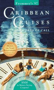 Cover of: Frommer's 97 Caribbean Cruises and Ports of Call (Frommer's Complete Guides)