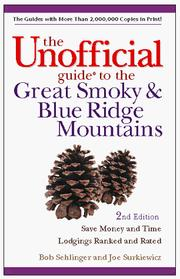 Cover of: The Unofficial Guide to the Great Smoky and Blue Ridge Mountains (Frommer's Unofficial Guides)