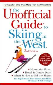 Cover of: The Unofficial Guide to Skiing in the West (Unofficial Guide to Skiing in the West, 3rd ed)