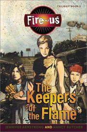 Cover of: The Keepers of the Flame (Fire-Us, #02)