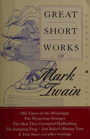 Cover of: Great short works of Mark Twain