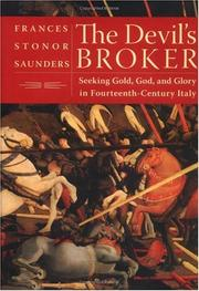 Cover of: The devil's broker: seeking gold, God, and glory in 14th century Italy