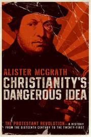 Cover of: Christianity's Dangerous Idea