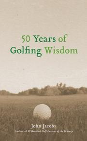 Cover of: 50 Years of Golfing Wisdom