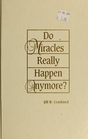 Cover of: Do miracles really happen anymore?