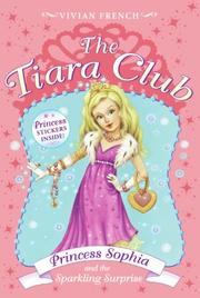 Cover of: The Tiara Club 5: Princess Sophia and the Sparkling Surprise (The Tiara Club)