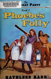 Cover of: Phoebe's Folly (Pettycoat Party , No 2)