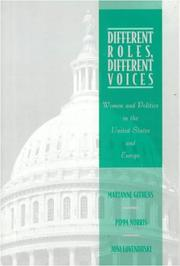 Cover of: Different Roles, Different Voices: Women and Politics in the United States and Europe