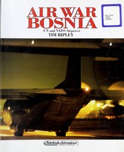 Cover of: Air war Bosnia: UN and NATO airpower