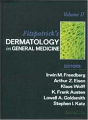 Cover of: Fitzpatrick's Dermatology In General Medicine (Two Vol. Set)