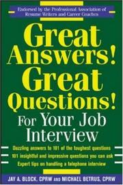 Cover of: Great Answers! Great Questions! For Your Job Interview