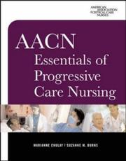 Cover of: AACN Essentials of Progressive Care Nursing