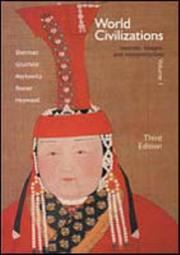 Cover of: World Civilizations; Sources, Images and Interpretations Volume I