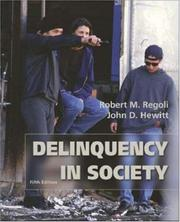 "Cover of: Delinquency in Society with Free ""Making the Grade"" Student CD-ROM"
