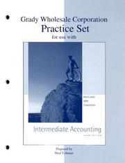 Cover of: Grady Wholesale Corporation Practice Set for use with Intermediate Accounting