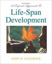 Cover of: A Topical Approach to Life-Span Development with MM Courseware for Child and Adult Development CD-ROM and PowerWeb