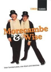 Cover of: Morecambe and Wise (Comedy Classics)