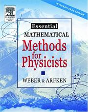Cover of: Essential Mathematical Methods for Physicists Ise