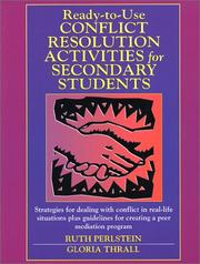 Cover of: Ready-to-Use Conflict Resolution Activities for Secondary Students (J-B Ed: Ready-to-Use Activities)