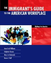 Cover of: The Immigrants Guide to the American Workplace