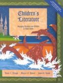 Cover of: Children's Literature: Engaging Teachers and Children in Good Books