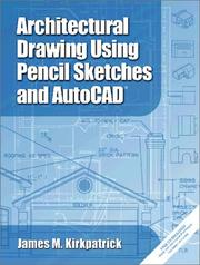 Cover of: Architectural Drawing with Pencil Sketches and AutoCAD 2002