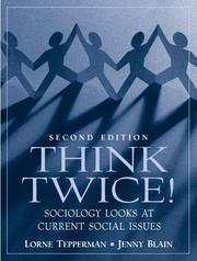 Cover of: Think Twice! Sociology Looks at Current Social Issues (2nd Edition)