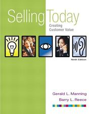 Cover of: Selling Today: Creating Customer Value (with FREE Selling Today: Using Technology to Add Value) (9th Edition)