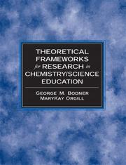 Cover of: Theoretical Frameworks for Research in Chemistry/Science Education (Prentice Hall Series in Educational Innovation)