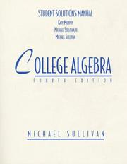Cover of: Student Solutions Manual to Accompany Michael Sullivan's College Algebra