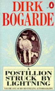 Cover of: A Postillion Struck by Lightning (Dirk Bogarde's Autobiography)