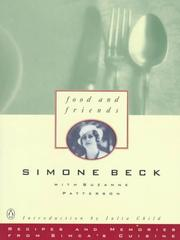 Cover of: Food and Friends: Recipes and Memories from Simca's Cuisine