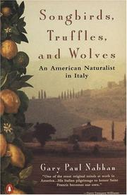 Cover of: Songbirds, Truffles, and Wolves