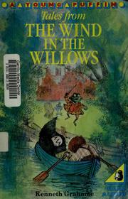 Cover of: Tales from the Wind in the Willows