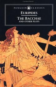 Cover of: The  Bacchae, and other plays