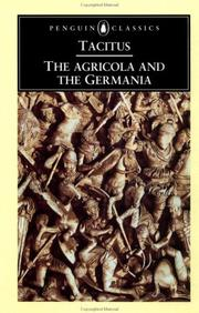 Cover of: The Agricola and the Germania: Translated with an introd. by H. Mattingly.  Translation rev. by S.A. Handford.